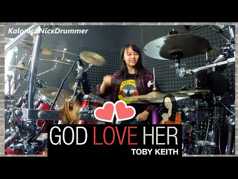 Toby Keith ~ God Love Her // Drum Cover By Kalonica Nicx