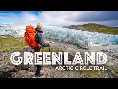 ARCTIC CIRCLE TRAIL - Hiking Greenland