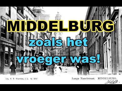MIDDELBURG zoals het vroeger was!