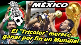 Mundial 2018 - MEXICO - La Tircolor merece ganar por fin un Mundial