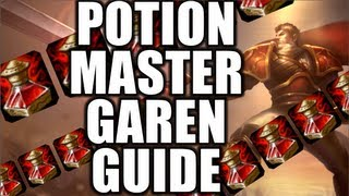Repeat youtube video Siv HD's POTION MASTER GAREN GUIDE