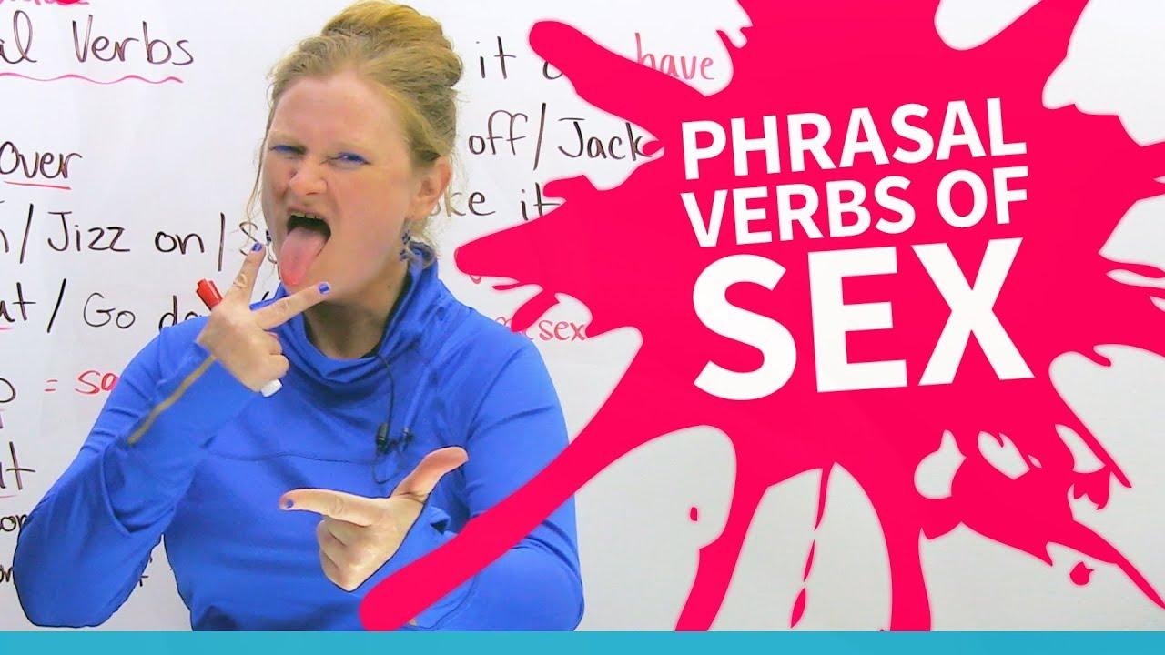 Phrasal Verbs of SEX