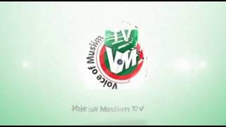 Intro for VOICE OF MUSLIM TV