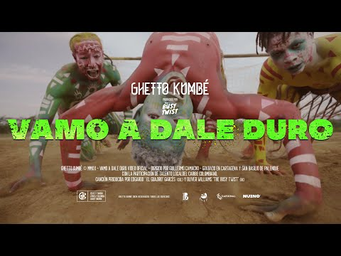 Ghetto Kumbé - Vamo a Dale Duro (Official video)