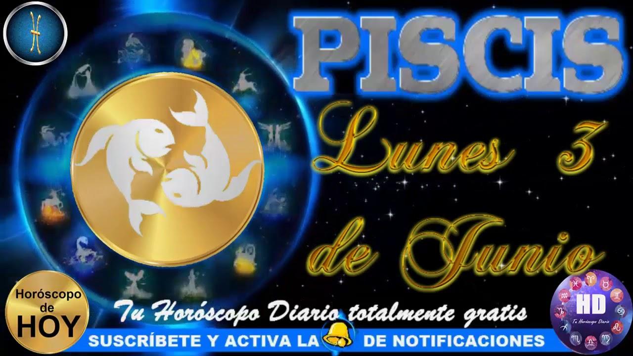 Horóscopo De Hoy Para Piscis Lunes 3 De Junio Del 2019