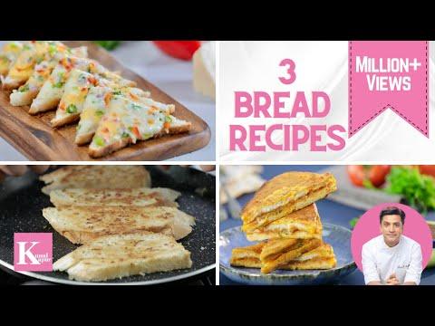 3 Bread Recipes | Chilli Cheese Toast | Garlic Bread | Bread Pakora | Kunal Kapur Recipes