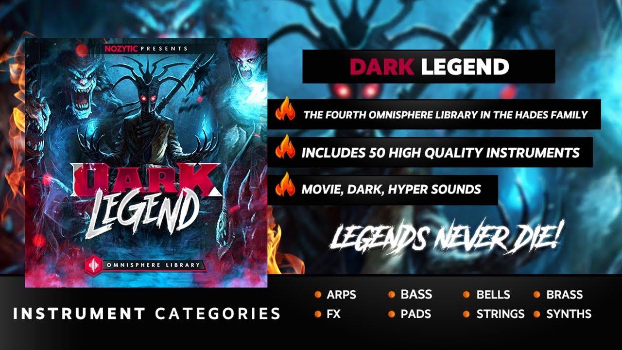 Dark Legend (Omnisphere 2 Library)