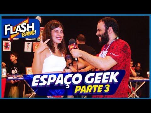 Invasão no ESPAÇO GEEK (Parte 3) | Flashbang