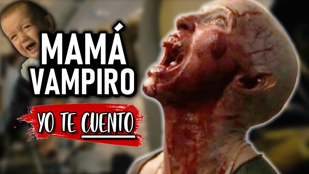 Una MAMÁ VAMPIRO 😱 (Cielo Rojo Sangre) en 10 Minutos   Yo te Cuento