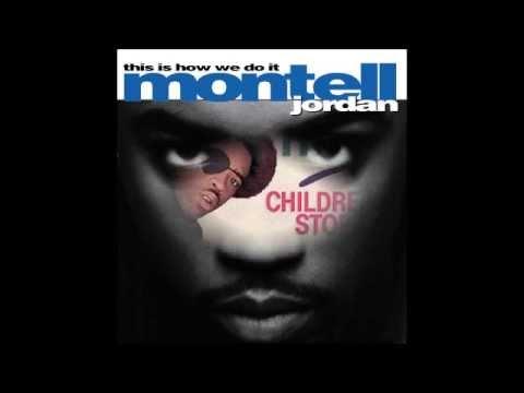 Montell Jordan - This is How We Do It (ft. Slick Rick)