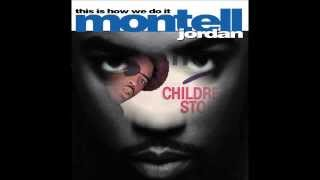 Montell Jordan This is How We Do It ft