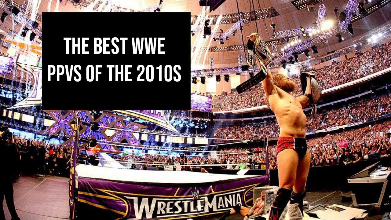 Watch WWE Best Of Wrestlemania In The 2010s