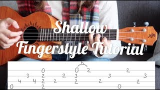 Fingerstyle Ukulele Lesson - Shallow - Lady Gaga, Bradley Cooper (with tabs on screen)