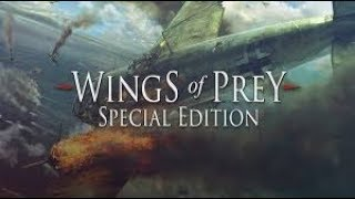 LIVE Classic Gaming- Wings of Prey Special Edition