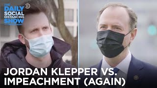 Jordan Klepper Asks Trump Supporters: Impeachment v1 or v2? | The Daily Social Distancing Show