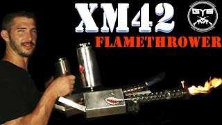 XM42 Flamethrower [FULL REVIEW ] Civilian LEGAL Flamethrower