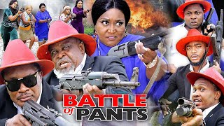 BATTLE OF PANTS SEASON 9 (NEW HIT MOVIE) - 2020 LATEST NIGERIAN NOLLYWOOD MOVIE