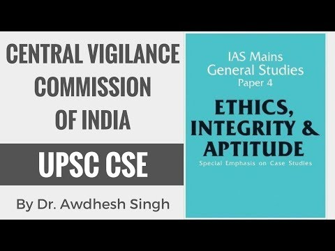 Central Vigilance Commission of India - Ethics, Integrity & Attitude for CSE GS Paper 4