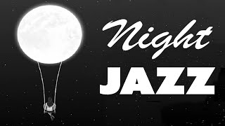 Night Time Jazz: Relaxing Late Night Jazz - Soothing Guitar Jazz for Sleep \\u0026 Relax