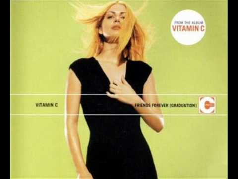 Vitamin C - Graduation (Friends Forever) [Radio Edit]