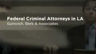 Federal Criminal Defense Attorney - Los Angeles Expert Federal Criminal Lawyer