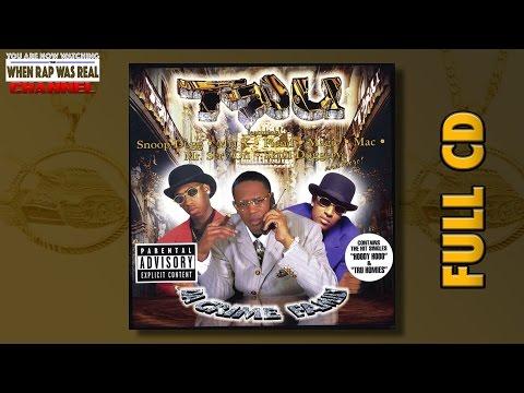 TRU -  Da Crime Family [Full Double Album] Cd Quality