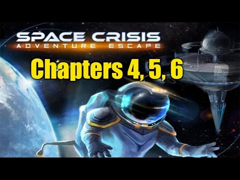 Adventure Escape Space Crisis: Chapters 4, 5 ,6 Walkthrough