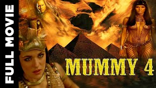 MUMIE 4 | Hollywood Dubbed Movie In Hindi | David Hunt | Robert Madison | Kasya Zurakowska