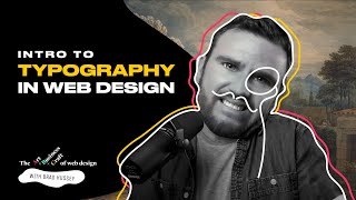 TYPOGRAPHY & FONTS in WEB DESIGN   Free Web Design Tutorial 2021   Brad Hussey   Lesson 3
