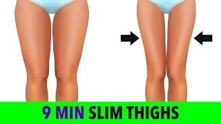 How To Get Slim Thighs in 9 Minutes
