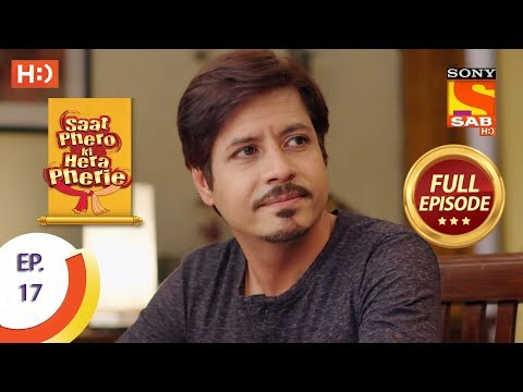 Saat Phero Ki Hera Pherie  Ep 17  Full Episode  21st March, 2018
