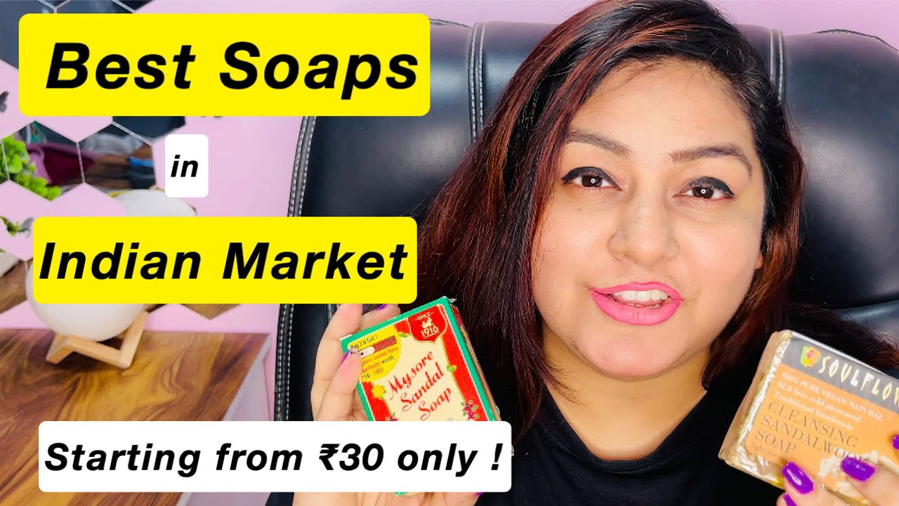 MY Fav Soaps I highly Recommend | JSuper Kaur