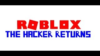 Roblox: Le Hacker retourne annonce
