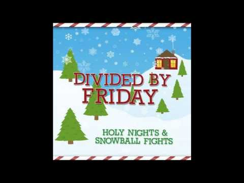 Divided By Friday-Merry Christmas To All