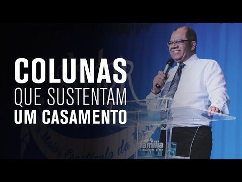 Colunas que sustentam um casamento - Josué Gonçalves