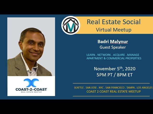 Coast-2-Coast Real Estate Social with Badri Malynur