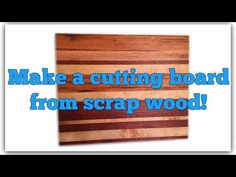 How to make a cutting board from scraps