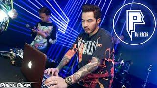 Break Mix2021 កំពុងល្បីខ្លាំងនៅខ្លឹបថៃ2020 Mrr Preng Remix Club Thai Sound Club In Thailand Trap EDM