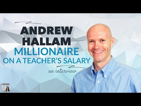 MILLIONAIRE on a TEACHER'S Salary? - with Andrew Hallam | Afford Anything Podcast (Ep. #59)