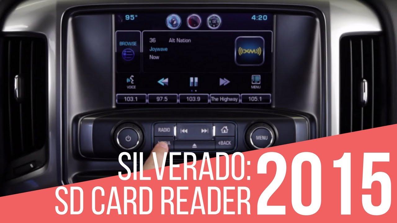 2015 Chevrolet Silverado: How To Use SD Card Reader