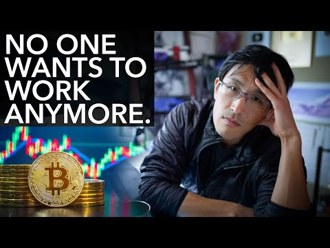 No One Wants To Work Anymore... (crypto millionaires, stock daytraders, stimulus checks, onlyfans)