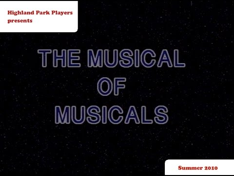 Musical of Musicals (The Musical)