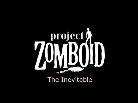 Project Zomboid V38 Music The Inevitable