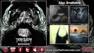 """Trap Them   """"Former Lining Wide the Walls"""" Official Track Stream"""