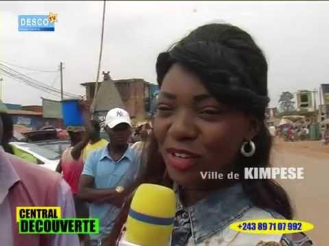 DESCO TV Matadi présente CENTRAL DECOUVERTE sur la ville de Kimpese