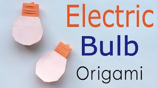 Origami Paper Electric Light Bulb✨Instruction - Origami Kawaii〔#134〕