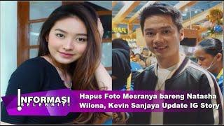 Download lagu Langsung Hapus Foto Mesranya bareng Natasha Wilona, Kevin Sanjaya Update IG Story