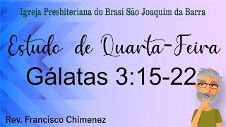 Estudo de Quarta-Feira Gálatas 3:15-22