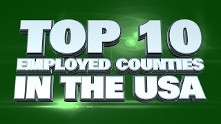 10 counties easiest to find a job in the USA 2014