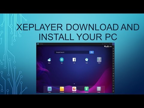 Xeplayer Download And Install Your Pc Without Problem